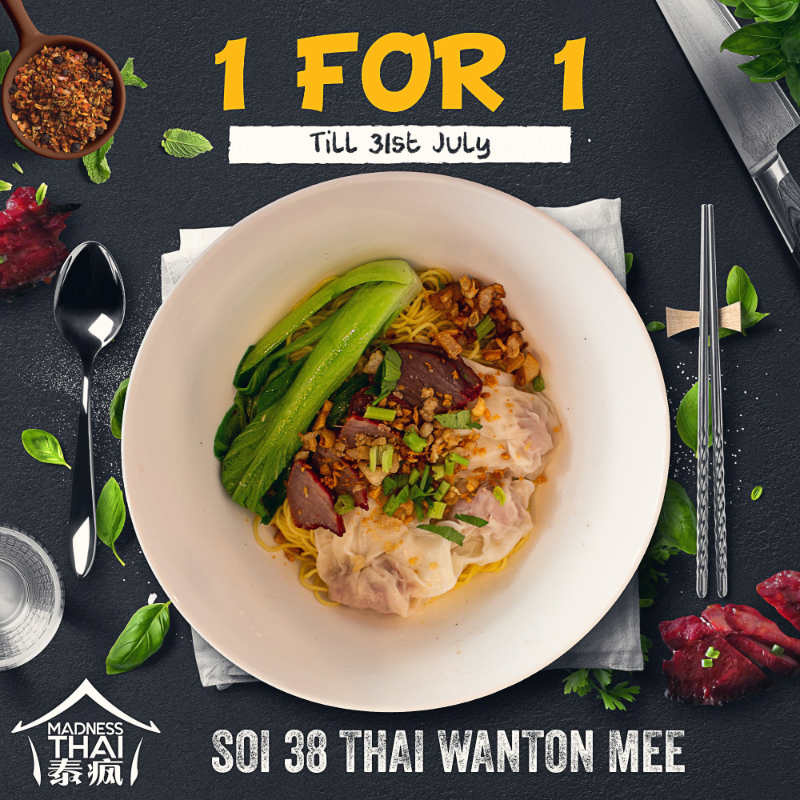 Madness Thai 1 For 1 SOI 38 Thai Wanton Mee Promotion