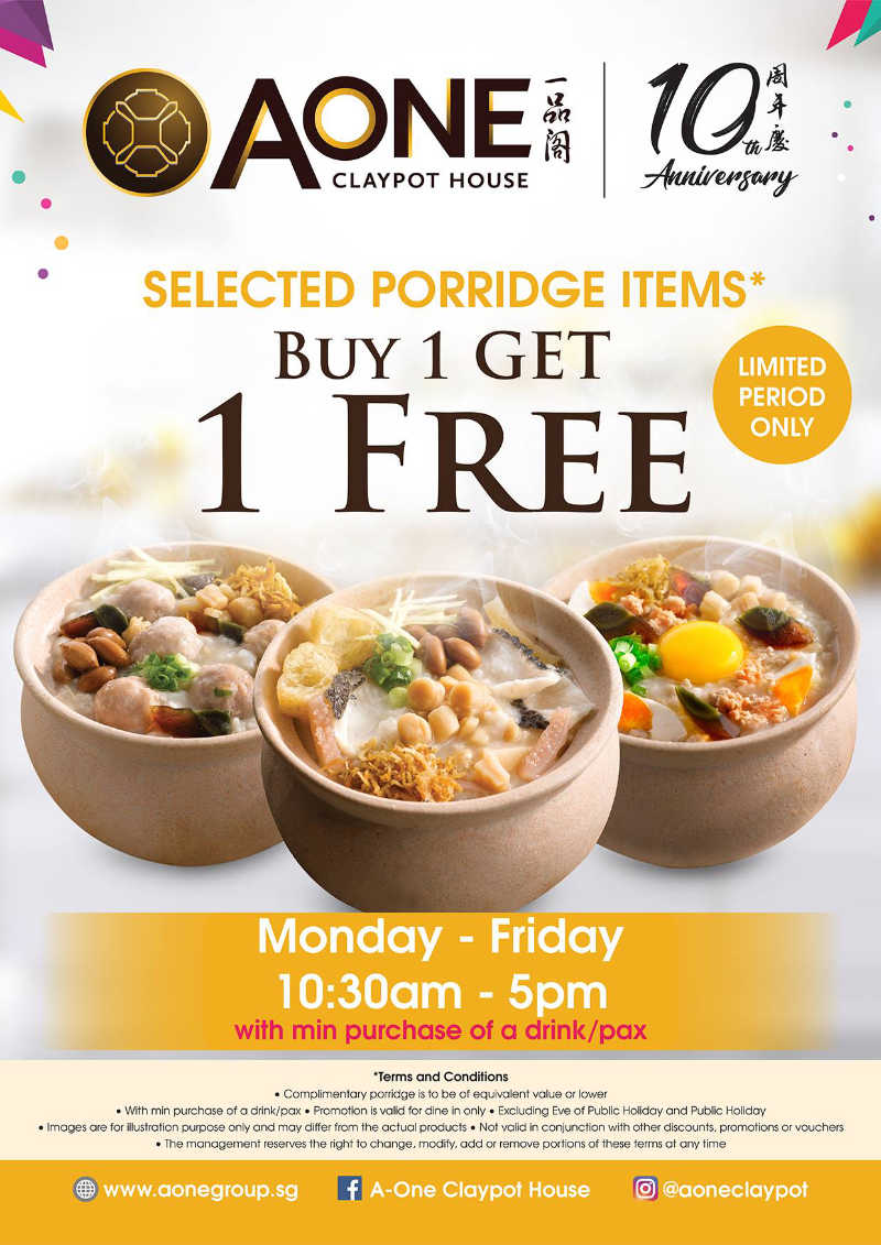 1 For 1 Weekday Porridge Promotion at A-One Claypot House