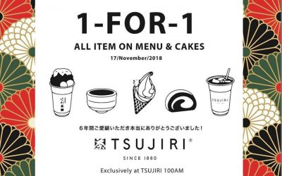 Tsujiri 1 For 1 All Day Promotion on ALL Menu Items at their 100AM outlet