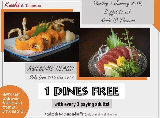 1 Dine FREE with 3 Paying Adults For Standard Buffet at Kushi Japanese Dining Thomson