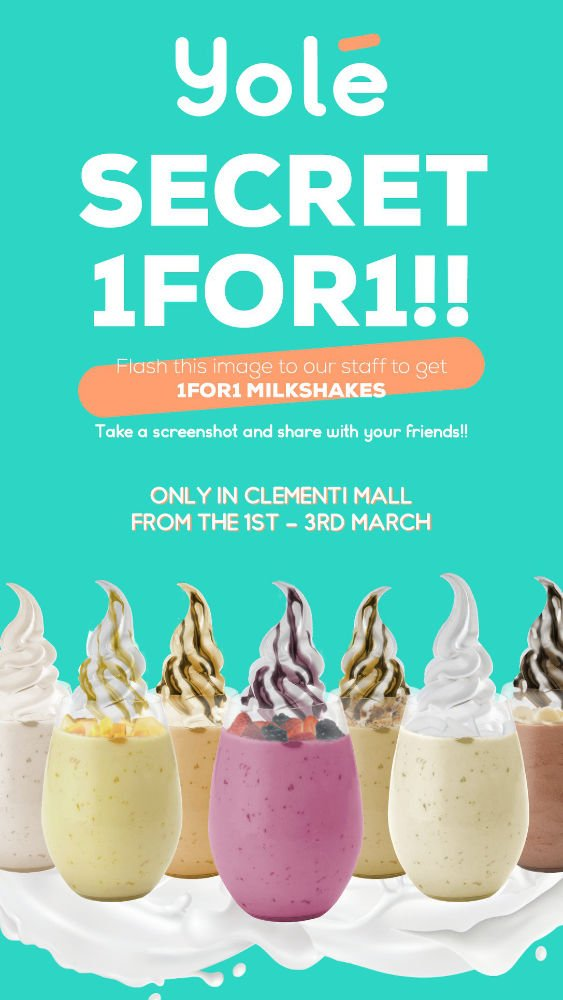 1 For 1 Yole MilkShake Promo ONLY in Clementi Mall 1 - 3