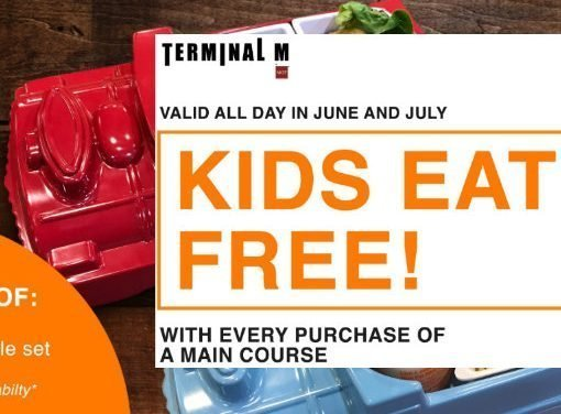 Kids Eat Free Promotion at Terminal M in June and July 2019