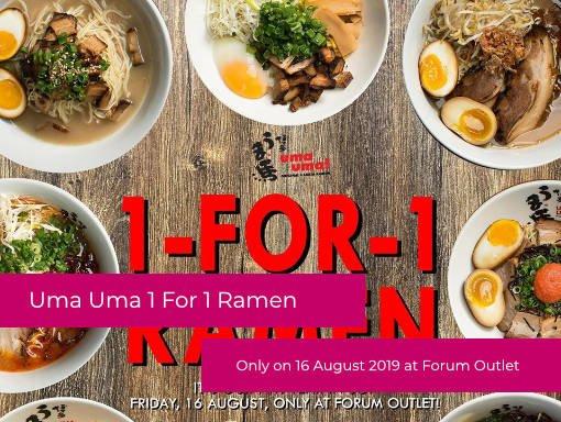 Uma Uma Ramen – 1 For 1 Ramen Promotion at Forum The Shopping Mall 16 August 19