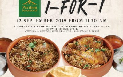 1 For 1 Pavilion Banana Leaf Lamb Shank/Chicken/Mutton Dum Biryani Promotion 17 Sep 19