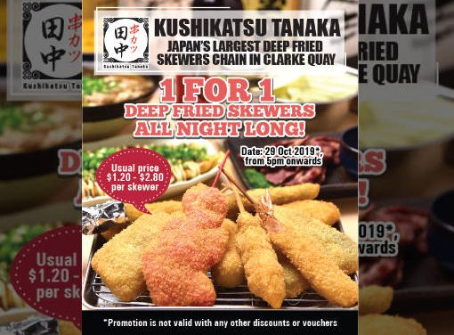 1 For 1 Deep Fried Skewers Promotion at Kushikatsu Tanaka on 29 October 19