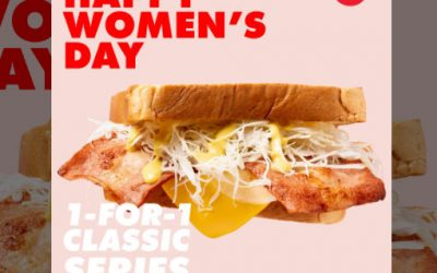 1 For 1 Isaac Toast Woman day's promotion 8th March 2020 – 1 Day ONLY