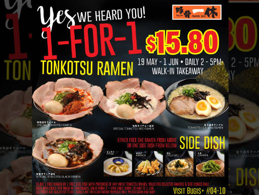 ramen champion 1 FOR 1 Tonkotsu Ramen takeaway promotion